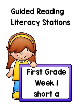 Guided Reading Literacy Stations ~First Grade~Week 1~ Short a