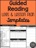 Guided Reading Logs and Lesson Plan Templates