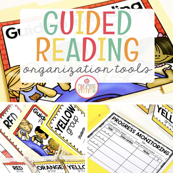 GUIDED READING ORGANIZATION - TEACHER RESOURCES