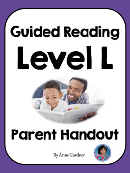 Guided Reading Parent Handout for Guided Reading Level L