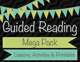 Guided Reading Mega Packet - Close Reading, Higher Order T
