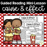 Guided Reading Mini-Lesson: Cause & Effect (Intermediate Grades)