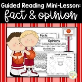 Guided Reading Mini-Lesson: Fact & Opinion (3rd/4th/5th/6th Grades)