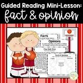 Guided Reading Mini-Lesson: Fact & Opinion (Intermediate Grades)