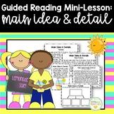 Guided Reading Mini-Lesson: Main Idea & Details (Intermediate Grades)