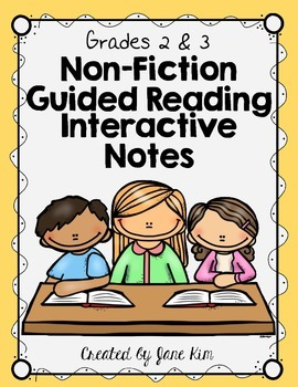 Guided Reading NON-FICTION Interactive Notes: Grades 2 and 3