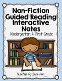 Guided Reading NON-FICTION Interactive Notes: Kindergarten