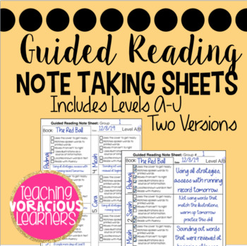 Guided Reading Small Group Note Taking Sheets