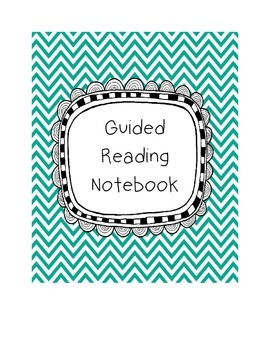 Guided Reading Notebook