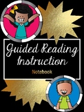 Guided Reading Notebook (For Teachers)