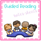 Guided Reading Notes Sheets