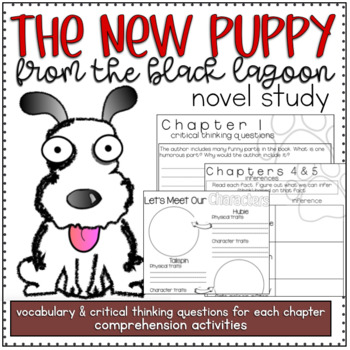 Guided Reading Novel Study - The New Puppy from the Black Lagoon