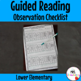 Guided Reading Observation Checklist