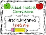 Guided Reading Observation/Note taking Forms:Levels A-Z (available in a BUNDLE)