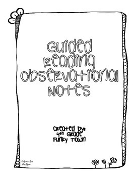 Guided Reading Observational Notes Sheet