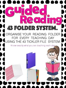 Guided Reading Organised with the 41 folder System