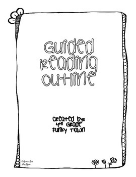 Guided Reading Outline Format