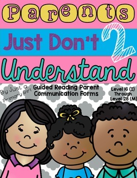 Guided Reading Parent Communication Awards & Letters thru, DRA18- 28 f&p GRL J-M