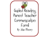 Guided Reading Parent Communication Form