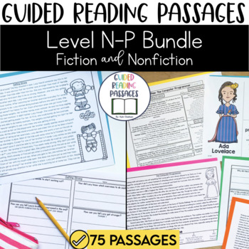Guided Reading Passages Bundle: Level N-P (Fiction and Non Fiction Editions)