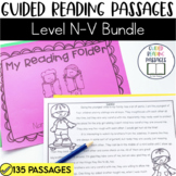 Guided Reading Passages Bundle: Level N-V