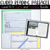 Guided Reading Passages Bundle: Level N-V {Digital and Pri