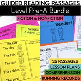 Guided Reading Passages Bundle: Level Pre-A (Fiction & Non