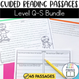Guided Reading Passages Bundle: Level Q-S