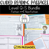 Guided Reading Passages Bundle: Level Q-S (Fiction and Non Fiction Editions)