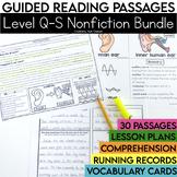 Guided Reading Passages Bundle: Level Q-S (Non Fiction)