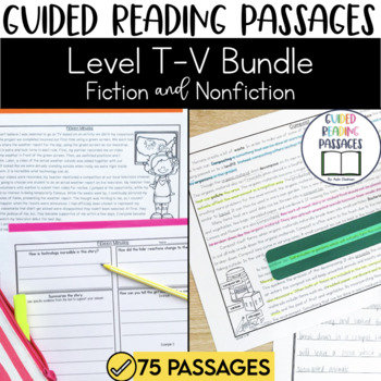 Guided Reading Passages Bundle: Level T-V (Fiction and Non Fiction Editions)