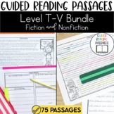 Guided Reading Passages Bundle: Level T-V (Fiction and Non