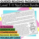 Guided Reading Passages Bundle: Level T-V (Non Fiction)