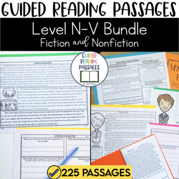Guided Reading Passages GROWING Bundle: Level N-V (Fiction and Non Fiction)