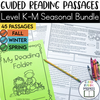 Guided Reading Passages Bundle: Seasonal Edition {Level K-M}