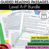Guided Reading Passages Bundle: Level A-P