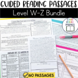 Guided Reading Passages Bundle: Level W-Z