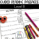 Guided Reading Passages: Level B