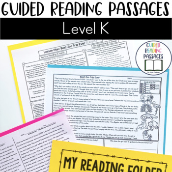 Guided Reading Passages: Level K