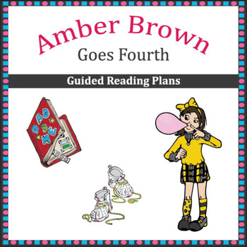 Amber Brown Goes Fourth Guided Reading Plans (Common Core Aligned)