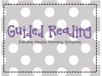 Guided Reading Planning Template *EDITABLE*