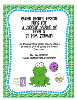 Guided Reading Plans: A Tadpole Grows Up- Level G