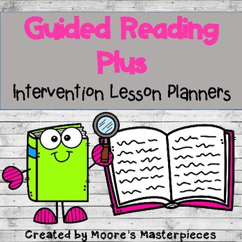 Guided Reading Plus Lesson Planners