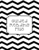 Guided Reading Plus - Teacher Binder - Black and White Chevron