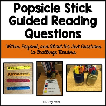 Guided Reading Popsicle Sticks: Within, Beyond, and About the Text