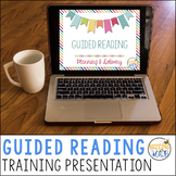 Guided Reading Presentation Slide Show for Elementary Training