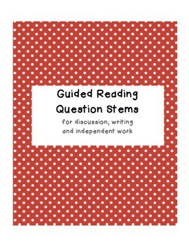 Guided Reading Question Stems and Reading Response Activit