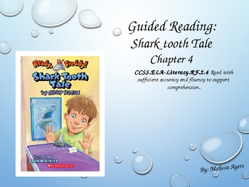 Guided Reading: Ready, Freddy! Shark Tooth Tale Chapter 4