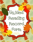 Guided Reading Record Form