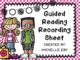 Guided Reading Recording Sheet